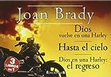 Dios vuelve en una Harley ; Hasta el cielo ; Dios en una Harley, el regreso (B DE BOLSILLO)