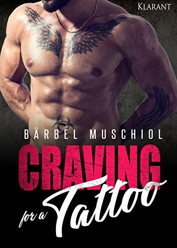 Craving for a Tattoo von [Muschiol, Bärbel]