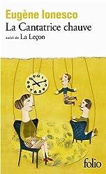 La Cantatrice Chauve: Anti-Piece / La Lecon: Drame Comique (Collection Folio, 236) GALLIMARD Edition by Ionesco, Eugene published by Gallimard (1972)
