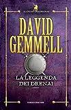La leggenda dei Drenai (Fanucci Narrativa)