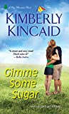 Gimme Some Sugar (Pine Mountain Book 2) (English Edition)