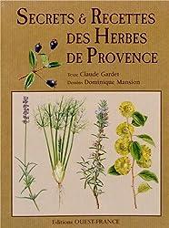 Secrets & recettes des herbes de Provence