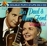 Les Paul & Mary Ford - Greatest Hits [Pair] by Les Paul (1994-09-27)