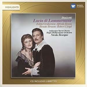 Lucia di Lammermoor-Highligh
