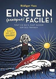 Einstein presque facile ! par Rudiger Vaas