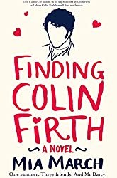 Finding Colin Firth by Mia March (7-Nov-2013) Paperback