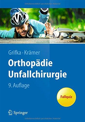 Orthopädie Unfallchirurgie (Springer-Lehrbuch)