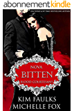 Bitten: A Vampire Blood Courtesans Romance (English Edition)