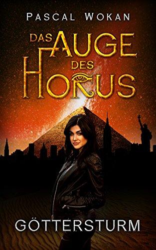 Das Auge des Horus: Göttersturm