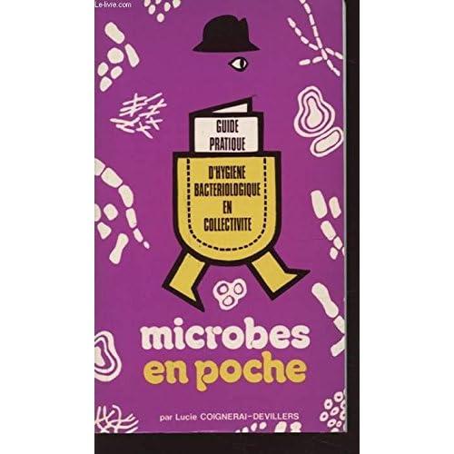 Microbes en poche : Guide pratique d'hygiène bactériologique en collectivité (En poche)