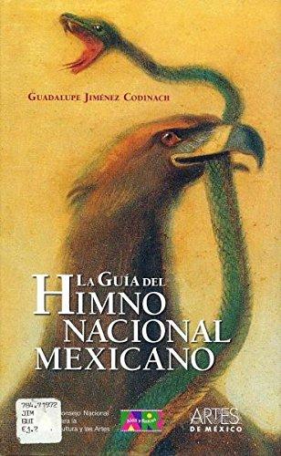 GUÍA DEL HIMNO NACIONAL MEXICANO