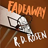 Fadeaway: The Harvey Blissberg Series, Book Two