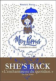 Mary Poppins - La maison d'à côté par  Pamela L. Travers