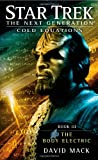 Star Trek: The Next Generation: Cold Equations: The Body Electric: Book Three (Star Trek Next Generation: Cold Equations)