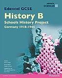 Edexcel GCSE History B Schools History Project: Unit 2C Germany 1918-45 SB 2013 (Edexcel GCSE SHP History 2013) by Mr Steve Waugh (2013-12-19)