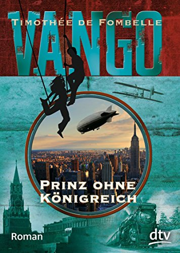 Preisvergleich Produktbild Vango - Prinz ohne Königreich: Roman