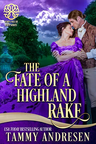 The Fate of a Highland Rake: Brethren of Stone (Fortunes of Fate) (English Edition)