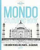 Scarica Libro Mondo colouring book I 100 luoghi piu belli del pianeta da colorare (PDF,EPUB,MOBI) Online Italiano Gratis