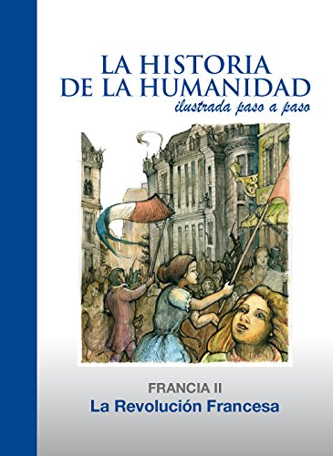 La Revolución Francesa por Daniel Mallo