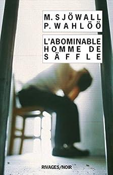 L'abominable homme de Säffle (Rivages/Noir t. 754)