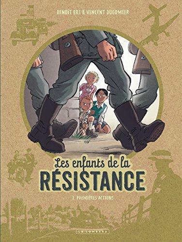 Les enfants de la résistance (1) : Premières actions. 1