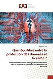 Quel équilibre entre la protection des données et la santé ?...