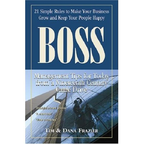 BOSS 21 Simple Rules to Make Your Business Grow and Keep Your People Happy (English Edition)