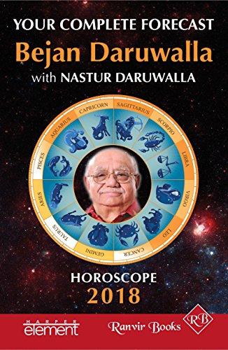 58f24a446 Horoscope 2018: Your Complete Forecast by [Daruwalla, Bejan, Daruwalla,  Nastur]