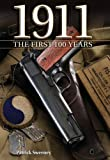 1911 the First 100 Years