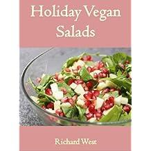 Holiday Vegan Salads (Holiday Vegan Cookbooks) (English Edition)