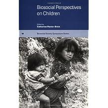 Biosocial Perspectives on Children Paperback (Biosocial Society Symposium Series)