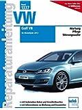 VW Golf VII: Ab Modelljahr 2013 (Reparaturanleitungen)
