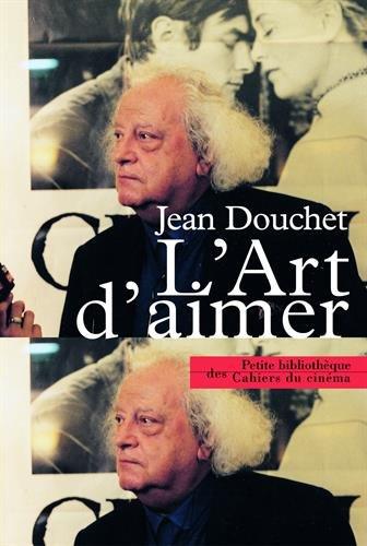 L'art d'aimer par Jean Douchet