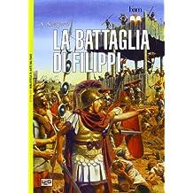 La battaglia di Filippi. 42 a.C