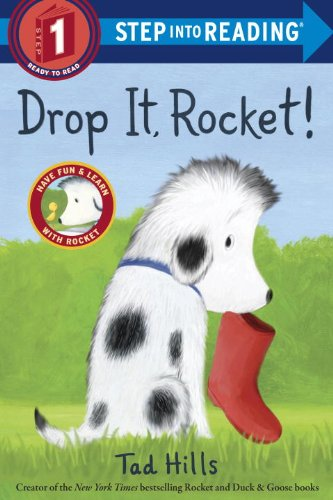 Drop It, Rocket! (Step Into Reading. Step 1)