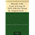 Memoirs of the Court of George IV. 1820-1830 (Vol 1) From the Original Family Documents