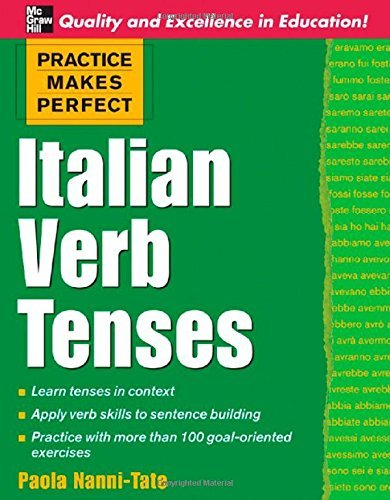 Practice Makes Perfect: Italian Verb Tenses (Practice Makes Perfect Series) by Paola Nanni-Tate (4-Jul-2006) Paperback