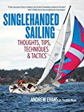 Image de Singlehanded Sailing: Thoughts, Tips, Techniques & Tactics