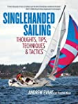 Singlehanded Sailing: Thoughts, Tips,...