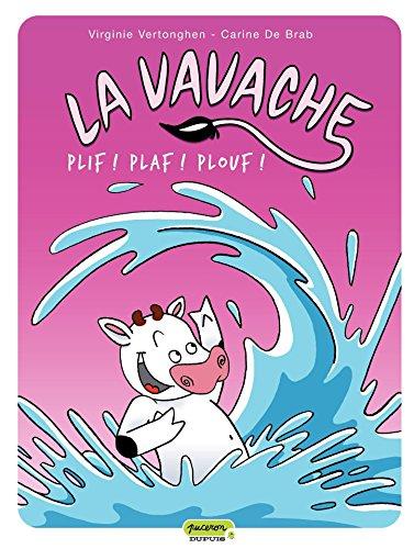 Téléchargement gratuit de livres pdf La vavache - Tome 1 - Plif! Plaf! Plouf PDF ePub iBook