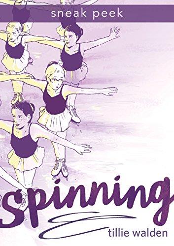 SPINNING Chapter Sampler (English Edition) por Tillie Walden