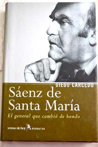 Sáenz de Santa María (Biografías y Memorias) por Diego Carcedo