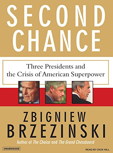 Second Chance: Three Presidents and the Crisis of American Superpower, Library Edition