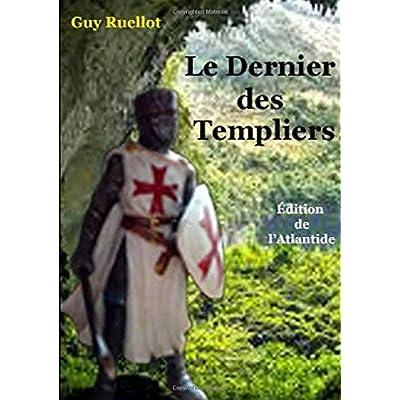 Le Dernier de Templiers