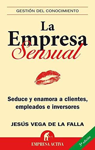 La empresa sensual por Jesús Vega de la Falla
