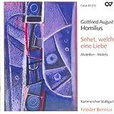Homilius, G.: Choral Music (Stuttgart Chamber Choir, Bernius)