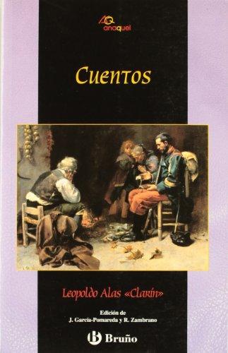 Cuentos (Castellano - Juvenil - Anaquel) por Leopoldo Alas