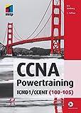 CCNA Powertraining: ICND1/CCENT (100-105) (mitp Professional)