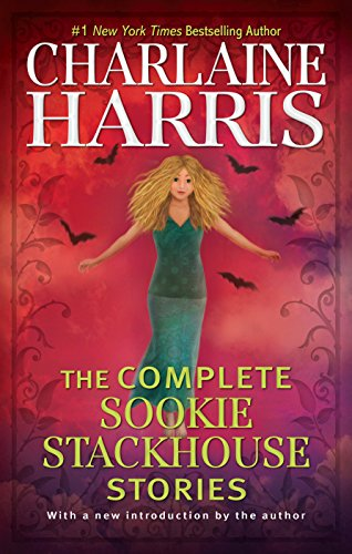 The Complete Sookie Stackhouse Stories (Sookie Stackhouse/True Blood) (English Edition) (True Bücher Blood)