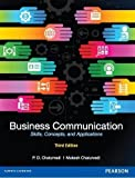 Business Communication: Skills, Concepts, and Applications